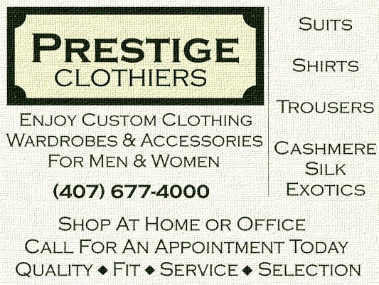 Prestige Clothiers - Custom Suits & Shirts - Click Here to Enter
